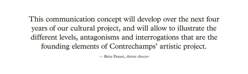Quote of Artistic Director Brice Pauset on the concept of and Ensemble Contrechamps