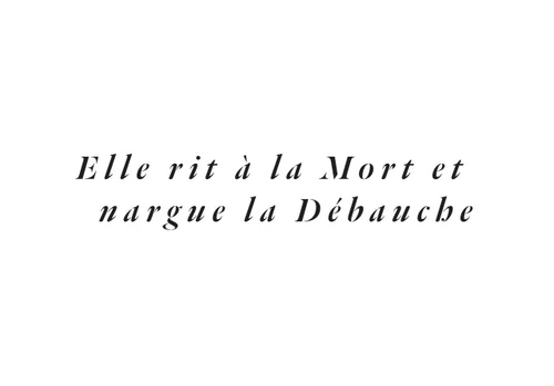 "A tagline for Fleur Du Mal quoting ""She's laughing to death and taunt the debauchery"""