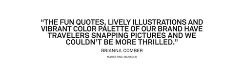 Quote from Brianna Comber, Marketing Manager on the brand