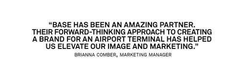 A quote from Marketing Manager Brianna Comber on her experience with Base