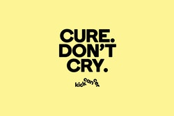 "Horizontal poster for Kickcancer with the quote ""Cure Don't Cry"""