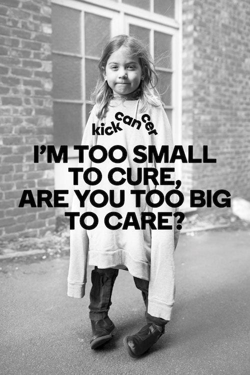 Poster designed for Kickcancer with a little girl wearing oversized clothes and a quote