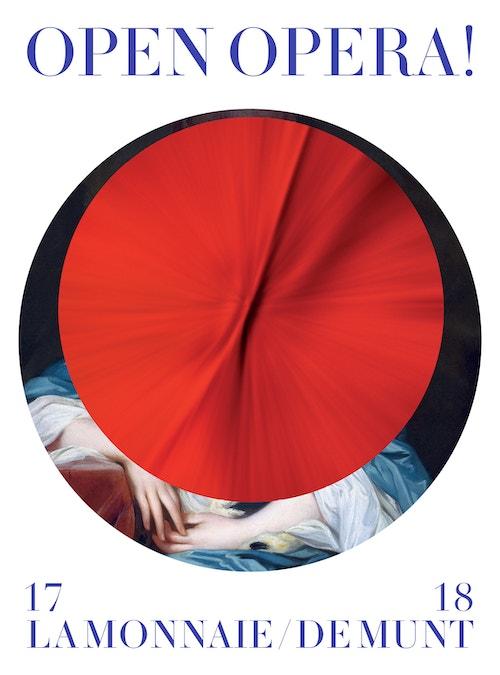 """A poster designed for La Monnaie De Munt quoting """"Open Opera!"""""""