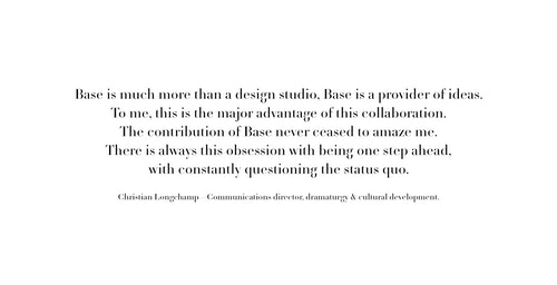 A quote from Communication Director Christian Longchamp on his experience with Base
