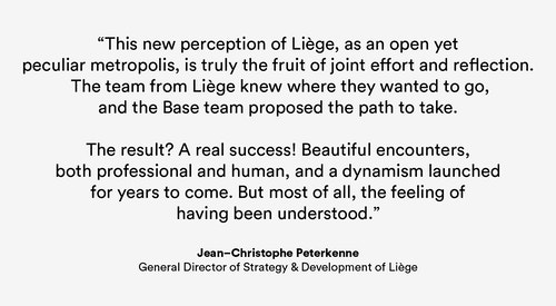 Quote from Director of Strategy Jean-Christophe Peterkenne on the new perception of the city of Liege