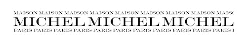 Bigger version of the logotype for Maison Michel