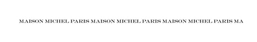 "Horizontal logo of Maison Michel repeating the sentence ""Maison Michel Paris"""